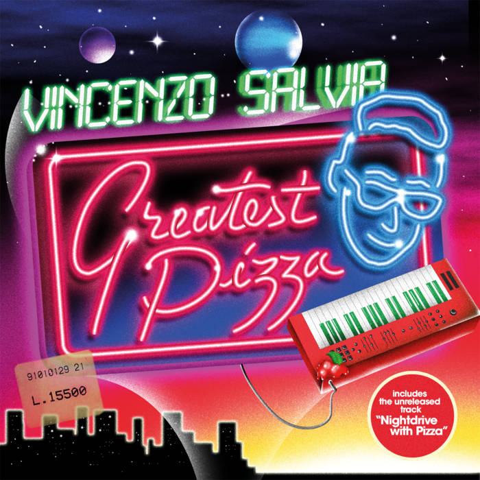 Vincenzo Salvia Greatest Pizza-Synthwave-Art