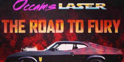 Occams Laser – The Road to Fury