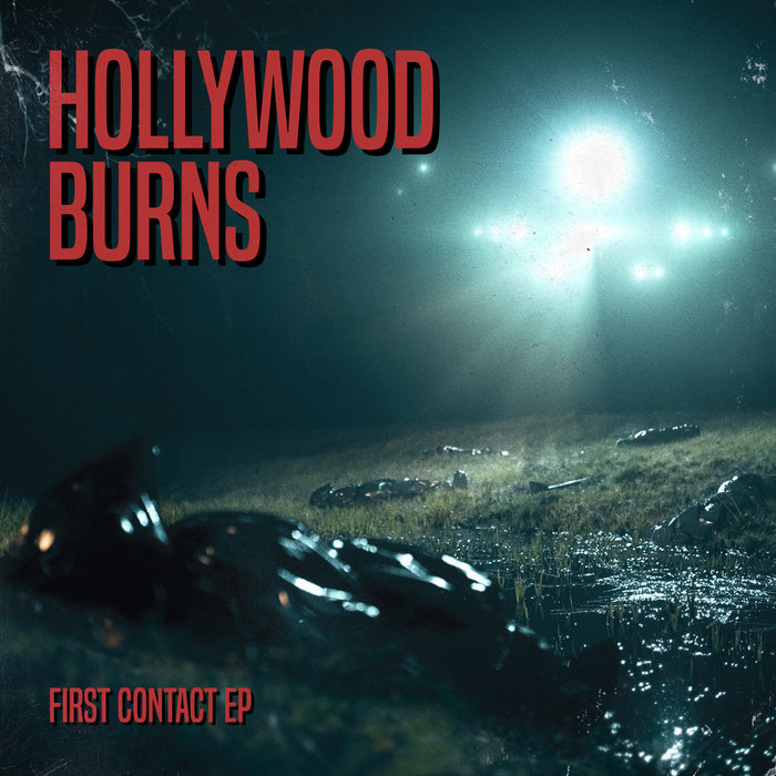 Hollywood BurnsFirst Contact EP-Dark Synth-Art