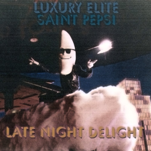 Luxury Elite & Saint PepsiLATE NIGHT DELIGHT (Remastered)-Art