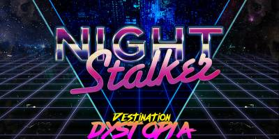 NightStalker – Destination Dystopia