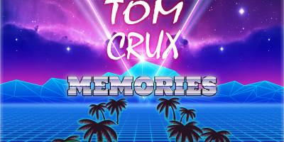 Tom Crux – Memories