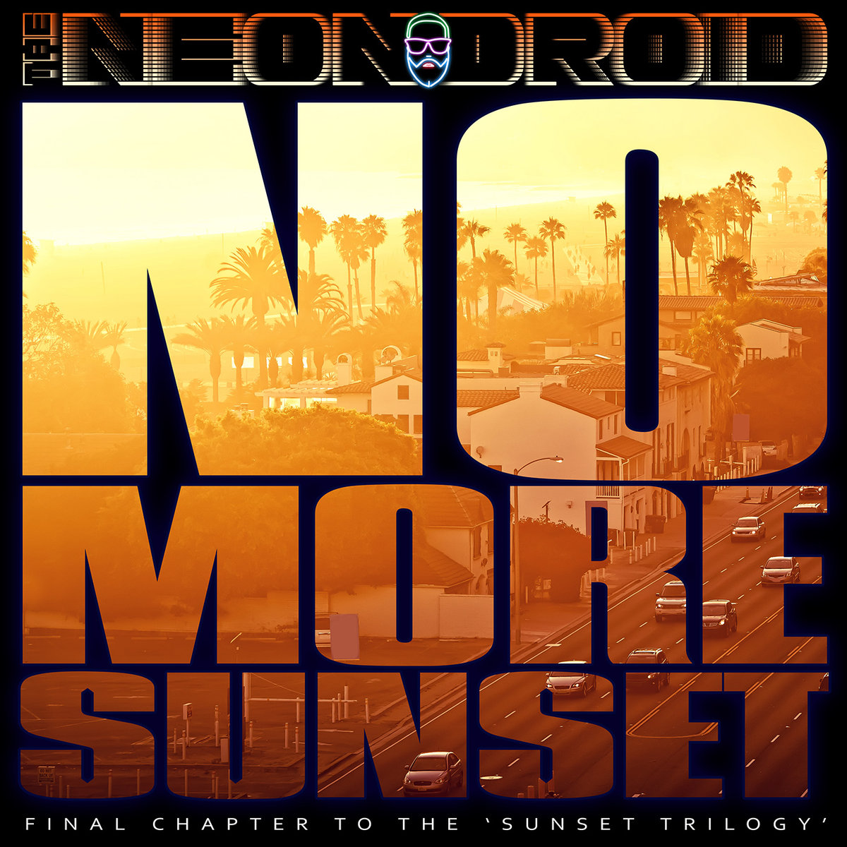 The Neon DroidNo More Sunset - 2017-The Neon Droid-Art