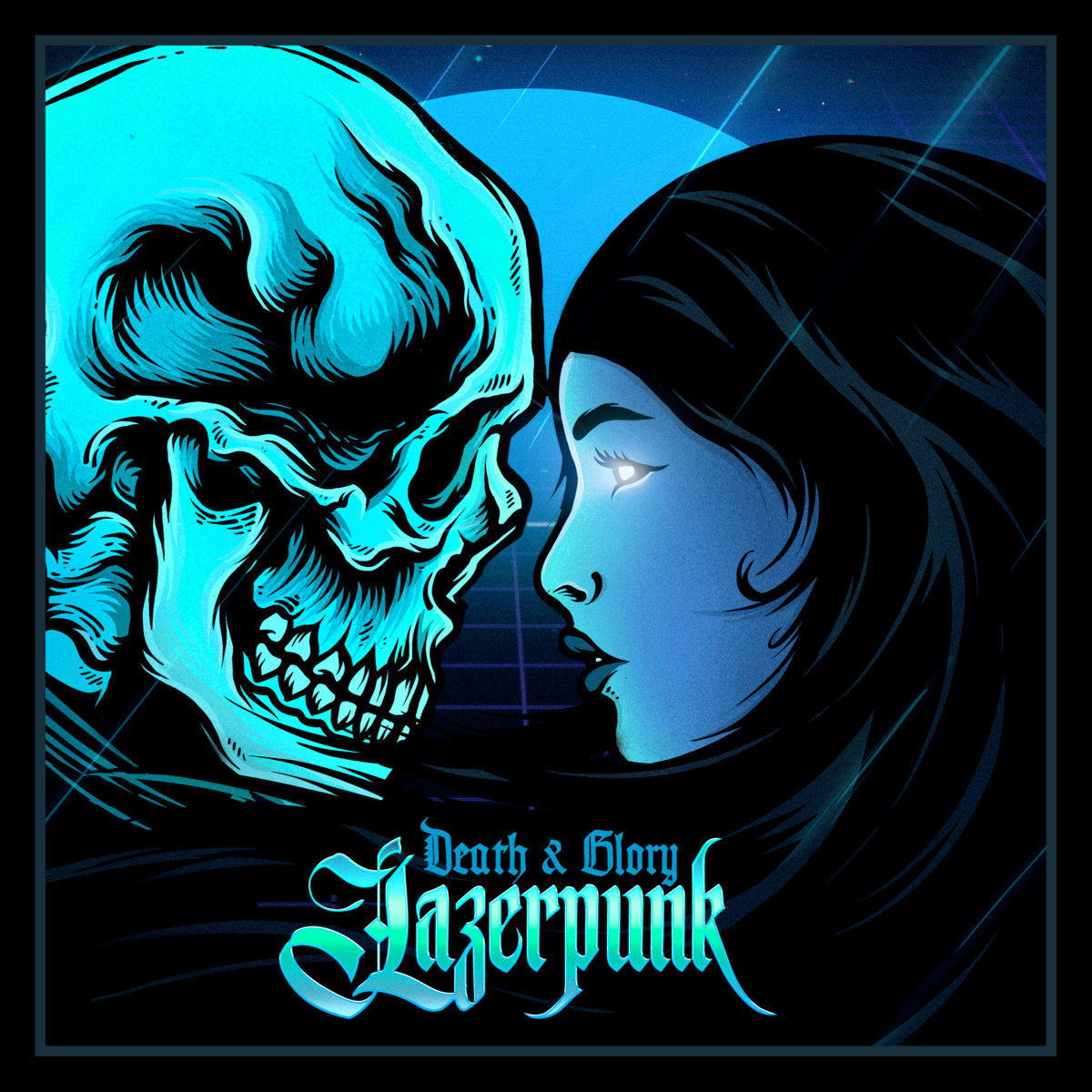 LAZERPUNKDEATH & GLORY-Lazerpunk!-Art